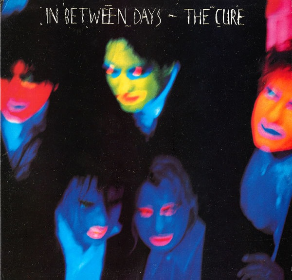 In Between Days The Cure