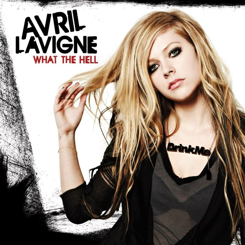 What The Hell Avril Lavigne