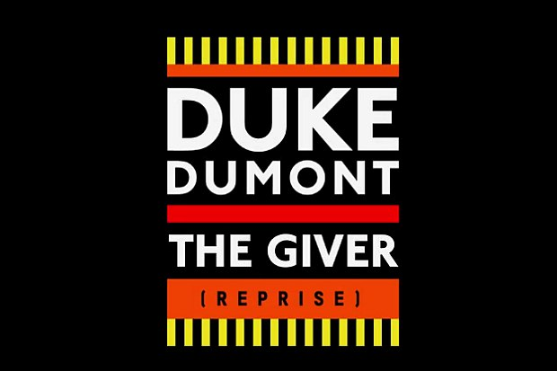 The Giver (Reprise) Duke Dumont