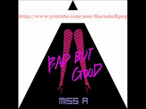 Bad Girl Good Girl - Miss A [OFFICIAL INSTRUMENTAL]