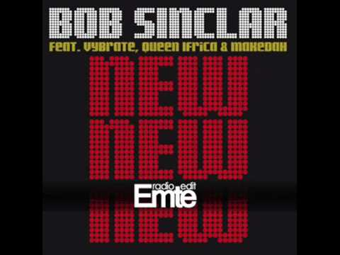 Bob Sinclar - New New New (Avicii Remix) [Emte Radio Edit]