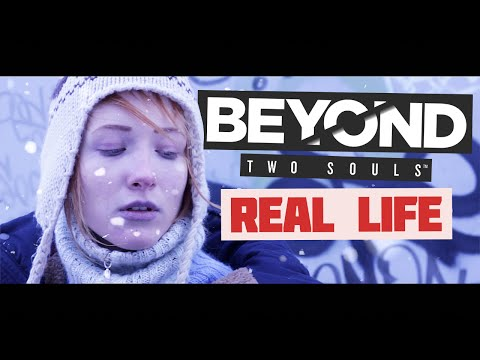 Lost Cause - Beyond: Two Souls (Real Life)