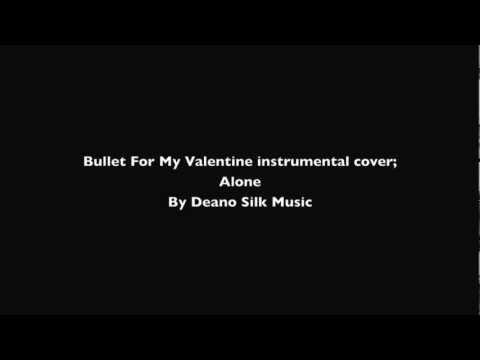 Alone (Bullet For My Valentine) Instrumental cover