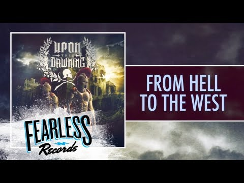 Upon This Dawning - From Hell To The West (Track 5)