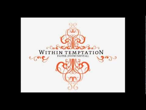 Within Temptation - Faster (Instrumental)