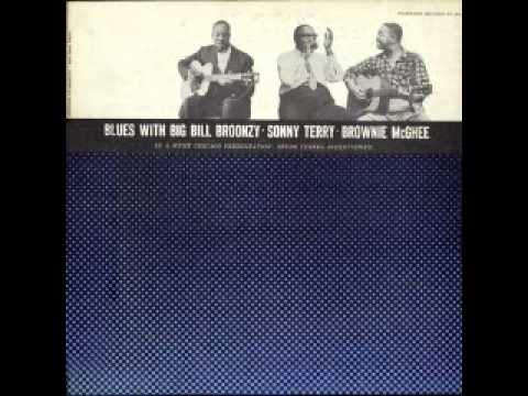 Blues With Big Bill Broonzy, Sonny Terry & Brownie Mcghee (part 12 of 13)