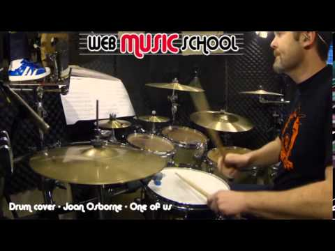 Joan Osborne - One of us - DRUM COVER