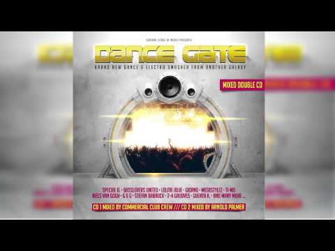Dance Gate Vol. 1 // 2 CD // Electro-House Mix by Arnold Palmer