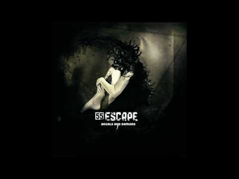 55 Escape  - Open Your Eyes with lyrics