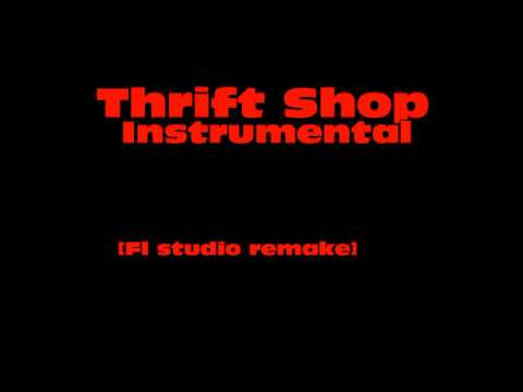 MACKLEMORE & RYAN LEWIS - THRIFT SHOP [Instrumental] [FL studio Remake]