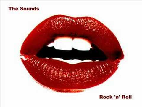 The Sounds - Rock 'n' Roll