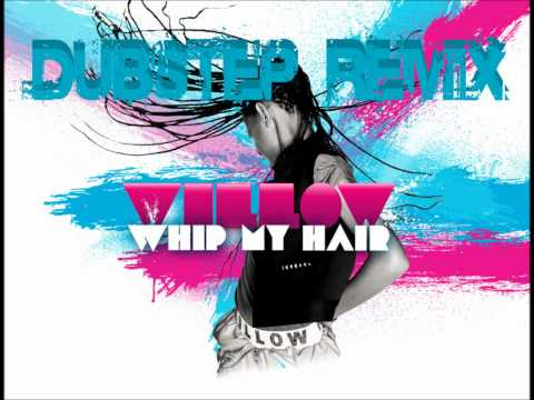 Bassnectar vs. Willow Smith - Whip My Hair [Dubstep Remix | HQ]
