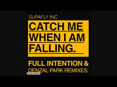 Supafly Inc -  Catch Me When I'm Falling