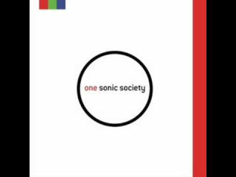 One Sonic Society - Burn