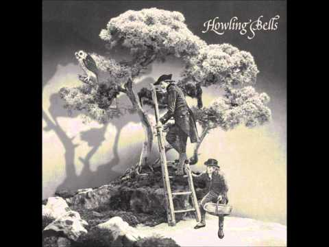 Howling Bells- A Ballad For The Bleeding Hearts