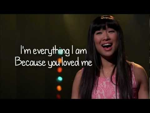 Glee - Because You Loved Me (Lyrics) HD