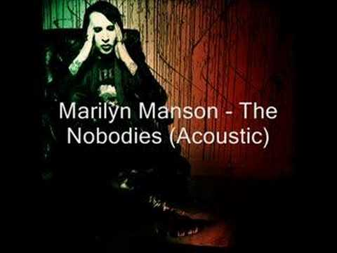 Marilyn Manson - The Nobodies (Acoustic)