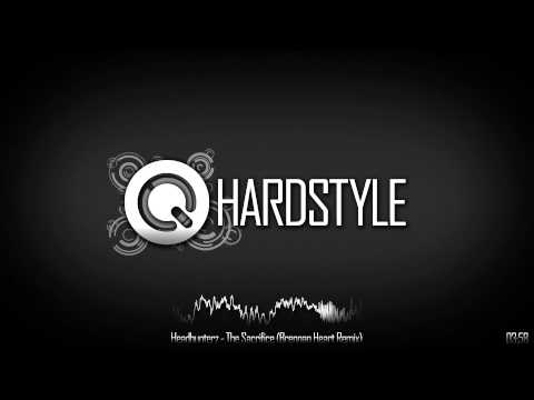 Headhunterz - The Sacrifice (Brennan Heart Remix)