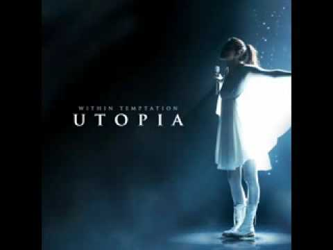 UTOPIA - WITHIN TEMPTATION (Feat Chris Jones) Single Version