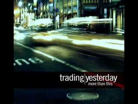 Trading Yesterday - The Beauty & The Tragedy