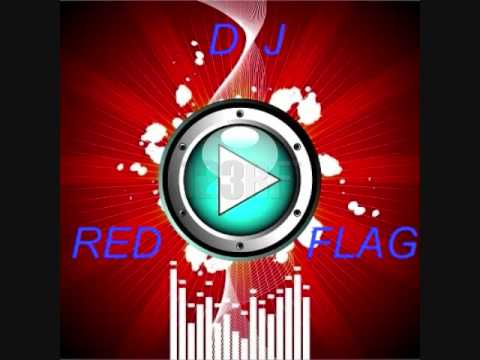 dj red flag mix part 1