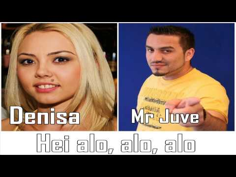DENISA si MR JUVE - Hei alo, alo, alo (audio)