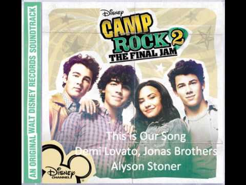 This is Our Song - Camp Rock 2 The Final Jam (Soundtrack Version OST)