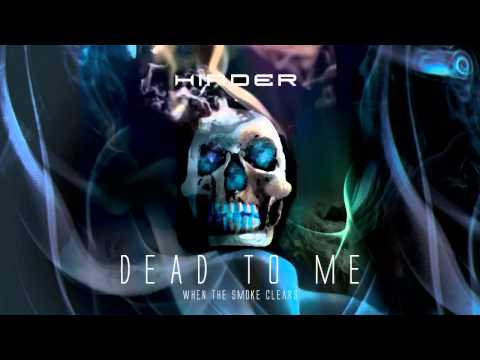 Hinder - Dead To Me (When The Smoke Clears)
