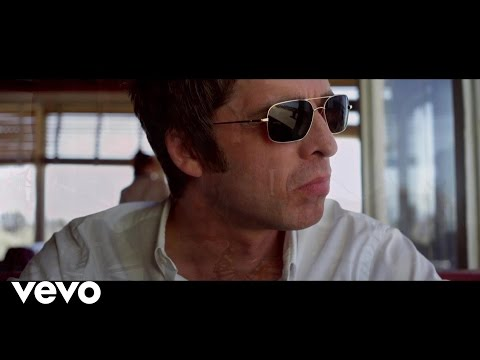 Noel Gallagher's High Flying Birds - The Death Of You And Me