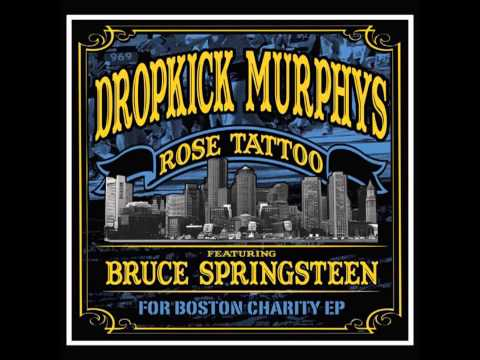 Dropkick Murphys & Bruce Springsteen - Rose Tattoo