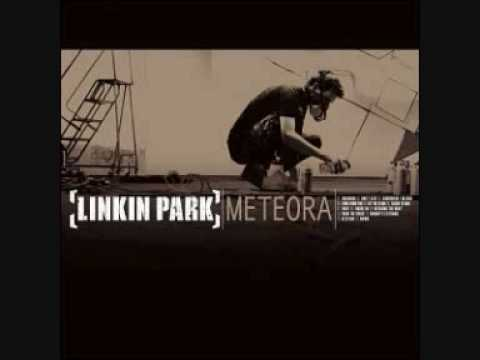 Linkin Park - Meteora -03. Somewhere I Belong