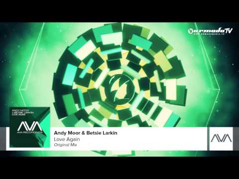 Andy Moor & Betsie Larkin - Love Again (Original Mix)